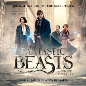 NEWTON HOWARD JAMES-FANTASTIC BEASTS AND WHERE TO FIND THEM (ORIGINAL MOTION PICTURE SOUNDTRACK)