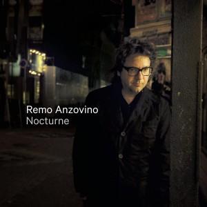 REMO ANZOVINO-NOCTURNE (GATEFOLD)