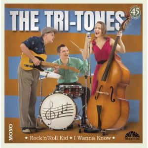 TRI-TONES-ROCK´N´ROLL KID / I WANNA KNOW (7-INCH)