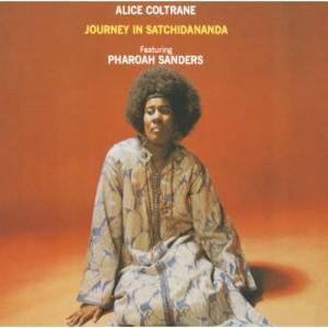 ALICE COLTRANE-JOURNEY IN SATCHIDANANDA