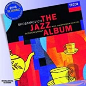 SHOSTAKOVICH - JAZZ ALBUM (CHAILLY)
