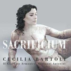 CECILIA BARTOLI-SACRIFICIUM (IL GIARDINO ARMONICO,GIOVANNI A