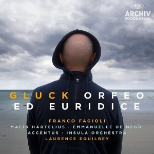 FRANCO FAGIOLI, MALIN HARTELIUS, EMMANUELLE DE NEGRI, ACCENTUS CHAMBER CHOIR, INSULA ORCHESTRA, LAURENCE EQUILBEY-GLUCK: ORFEO ED EURIDICE