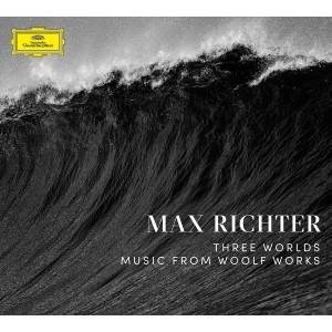 MAX RICHTER-THREE WORLDS: MUSIC FROM WOOLF WORKS