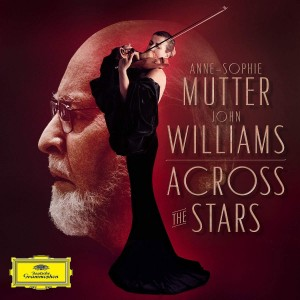 ANNE-SOPHIE MUTTER, THE RECORDING ARTS ORCHESTRA OF LOS ANGELES, JOHN WILLIAMS-ACROSS THE STARS