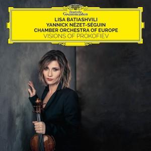 LISA BATIASHVILI, CHAMBER ORCHESTRA OF EUROPE, YANNICK NÉZET-SÉGUIN-PROKOFIEV: VIOLIN CONCERTOS