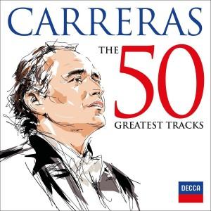 JOSÉ CARRERAS-JOSÉ CARRERAS: 50 GREATEST TRACKS