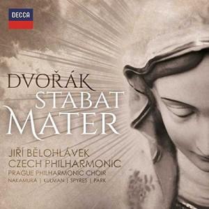 CZECH PHILHARMONIC ORCHESTRA, JIRI BELOHLAVEK-DVORAK: STABAT MATER