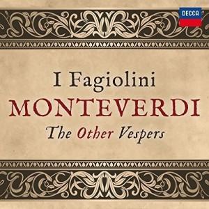 I FAGIOLINI-MONTEVERDI: THE OTHER VESPERS