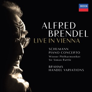 ALFRED BRENDEL, WIENER PHILHARMONIKER, SIR SIMON RATTLE-SCHUMANN: PIANO CONCERTO IN A MINOR; BRAHMS: VARIATIONS & FUGUE ON A THEME BY HANDEL