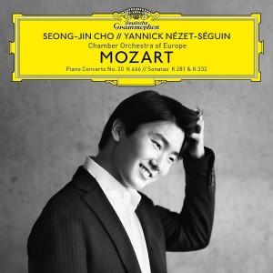 SEONG-JIN CHO, CHAMBER ORCHESTRA OF EUROPE, YANNICK NéZET-SéGUIN-MOZART: PIANO CONCERTO NO. 20, K. 466; PIANO SONATAS, K. 281 & 332