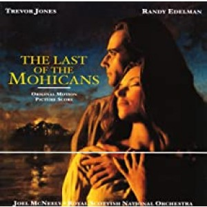 TREVOR JONES, RANDY EDELMAN-THE LAST OF THE MOHICANS