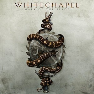 WHITECHAPEL-MARK OF THE BLADE DELUXE EDITION
