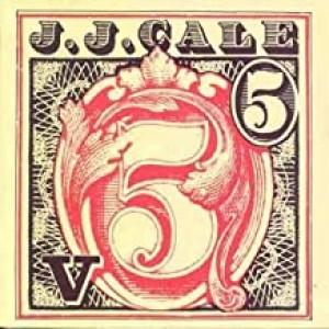 J.J CALE-5
