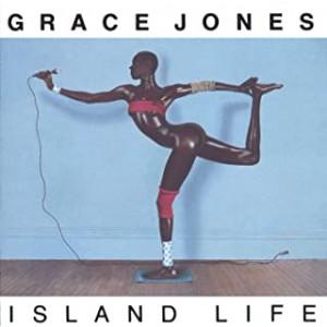 GRACE JONES-ISLAND LIFE
