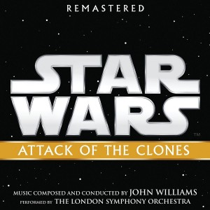 JOHN WILLIAMS-STAR WARS: ATTACK OF THE CLONES