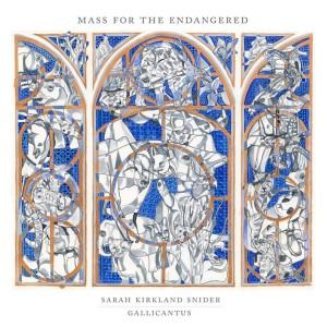 GALLICANTUS & GABRIEL CROUCH-SARAH KIRKLAND SNIDER: MASS FO