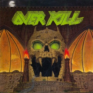 OVERKILL-YEARS OF DECAY