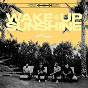 ALL TIME LOW-WAKE UP, SUNSHINE (VINYL)