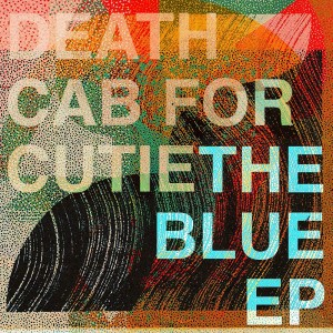 DEATH CAB FOR CUTIE-THE BLUE EP (CD EP LTD.)