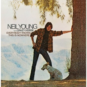 NEIL YOUNG-EVERYBODY KNOWS THIS IS NOWHERE
