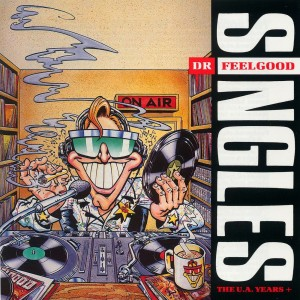 DR FEELGOOD-SINGLES   THE UNITED ARTISTS YEARS