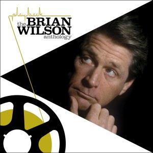 BRIAN WILSON-PLAYBACK: THE BRIAN WILSON ANTHOLOGY