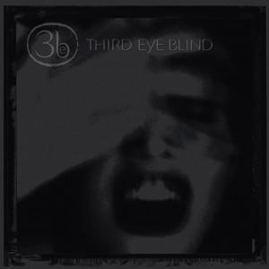 THIRD EYE BLIND-THIRD EYE BLIND (20TH ANNIVERSARY)