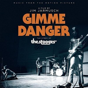 STOOGES-GIMME DANGER SOUNDTRACK