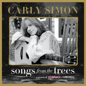 CARLY SIMON-SONGS FROM THE TREES: A MUSICAL MEMOIR COLLECTION