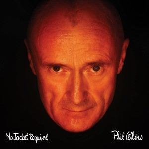 PHIL COLLINS-NO JACKET REQUIRED