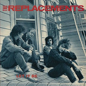 REPLACEMENTS-LET IT BE