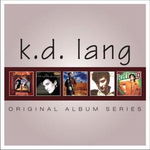 K D LANG-ORIGINAL ALBUM SERIES