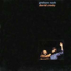 GRAHAM NASH & DAVID CROSBY-GRAHAM NASH & DAVID CROSBY