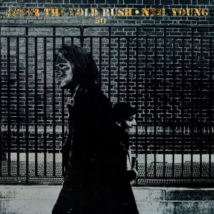 NEIL YOUNG-AFTER THE GOLD RUSH (50TH ANNIVERSARY EDITION)