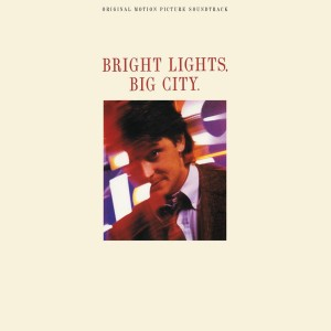 VARIOUS ARTISTS-BRIGHT LIGHTS BIG CITY SOUNDTRACK