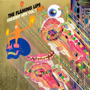 FLAMING LIPS-GREATEST HITS VOL.1