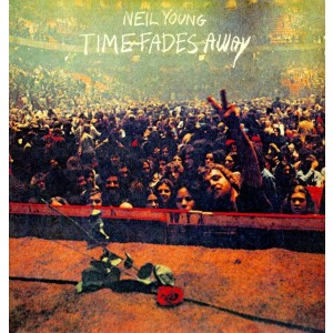 NEIL YOUNG-TIME FADES AWAY