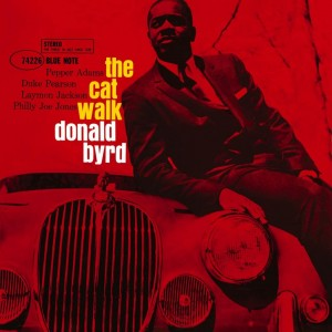 DONALD BYRD-THE CAT WALK