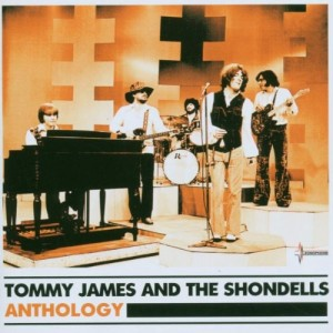 TOMMY JAMES AND THE SHONDELLS-ANTHOLOGY