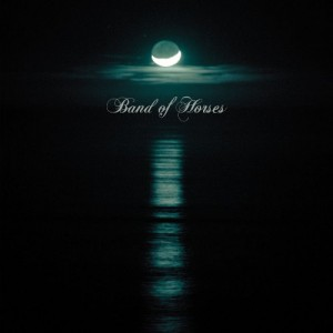 BAND OF HORSES-CEASE TO BEGIN