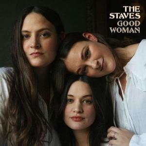 THE STAVES-GOOD WOMAN (DIGIPAK)