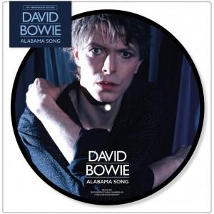 DAVID BOWIE-ALABAMA SONG (LTD. PICTURE VIN