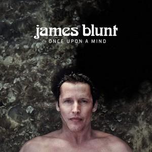 JAMES BLUNT-ONCE UPON A MIND