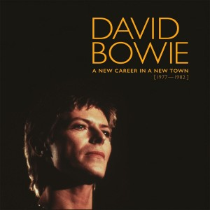 DAVID BOWIE-A NEW CAREER IN A NEW TOWN: 1977-1982