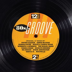 VARIOUS ARTISTS-12 INCH DANCE: 80S GROOVE