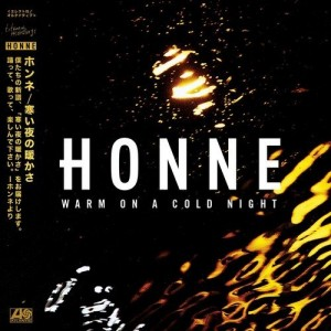 HONNE-WARM ON A COLD NIGHT