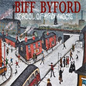 BIFF BYFORD-SCHOOL OF HARD KNOCKS