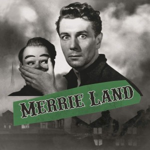 GOOD, THE BAD & THE QUEEN-MERRIE LAND