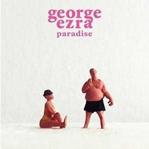 "GEORGE EZRA-PARADISE 7"""